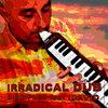 Irradical Dub