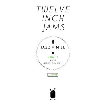 Twelve Inch Jams 003 by Dusty