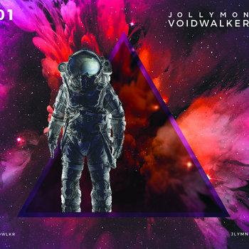 Voidwalker by Jollymon