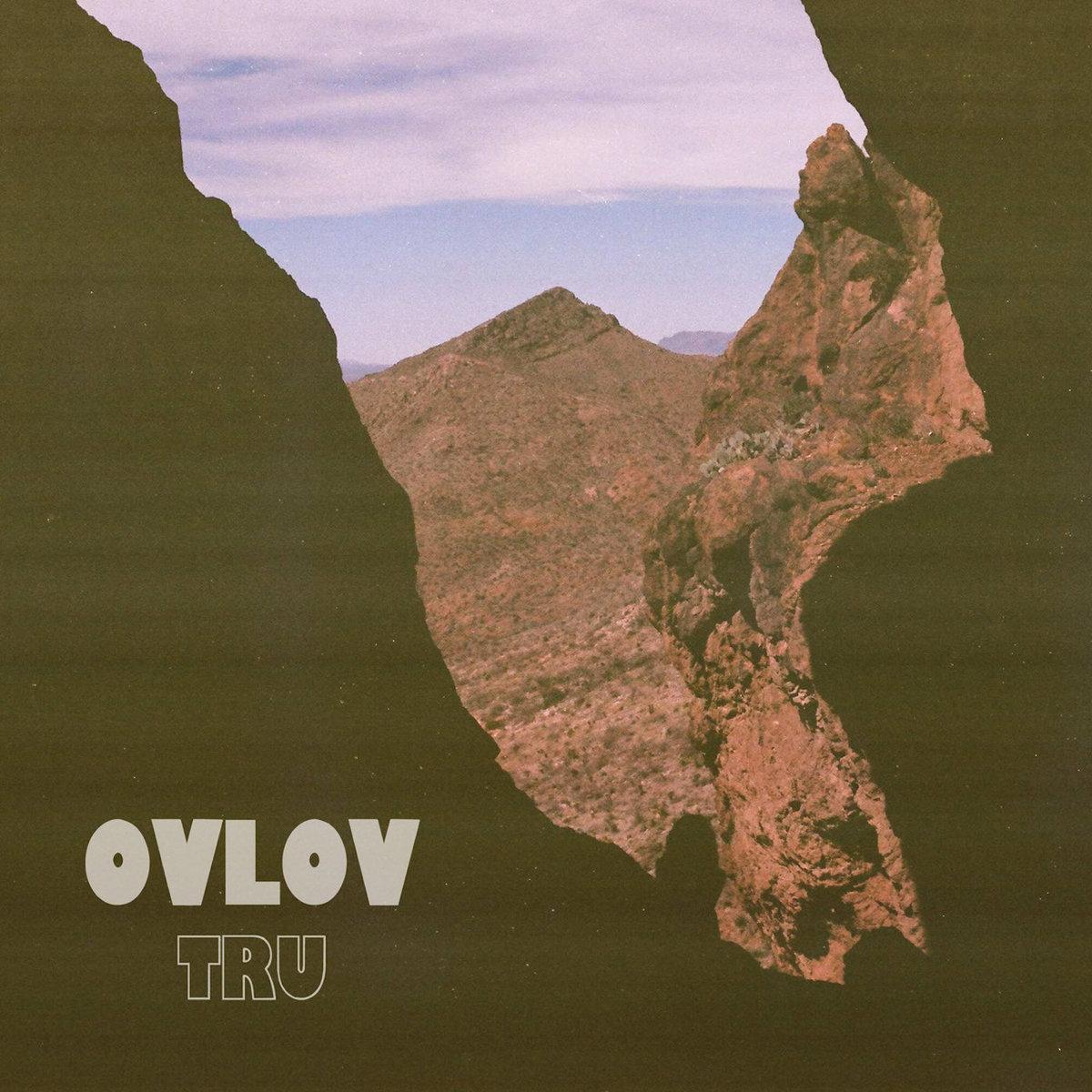 TRU | Ovlov