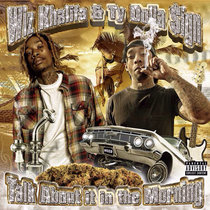 Wiz Khalifa & Ty Dolla $ign - Talk About It In The Morning cover art