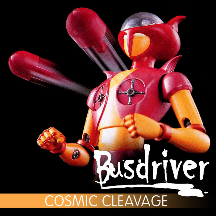 Cosmic Cleavage Busdriver Busdriver