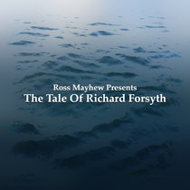 The Tale Of Richard Forsyth cover art