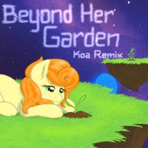 Beyond Her Garden (Koa Remix) cover art