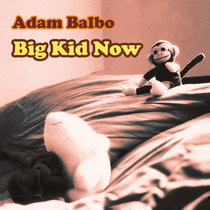 Big Kid Now cover art