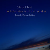 Each Paradise is a Lost Paradise (Expanded Archive Edition) cover art