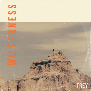 Wilderness EP by TREY