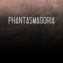 Phantasmagoria cover art