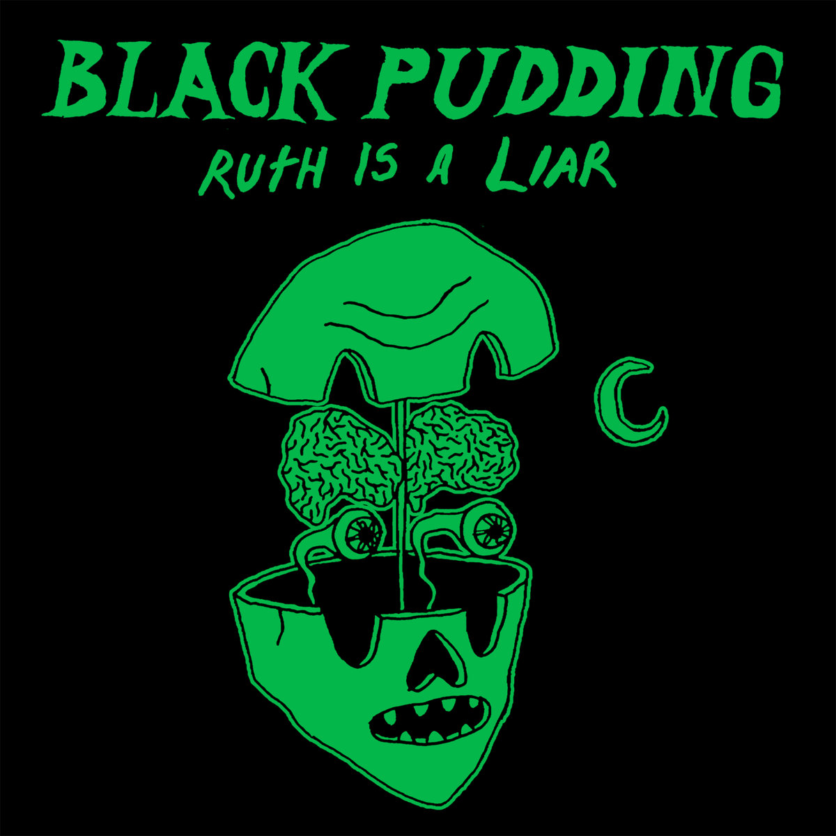 Ruth is a Liar by Black Pudding