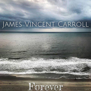 Forever by James Vincent Carroll