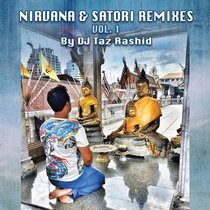 Nirvana & Satori Remixes Vol. 1 cover art