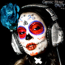 Gothic Music Orgy Vol.6 cover art