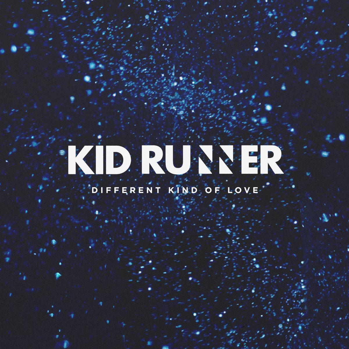 Different Kind Of Love | Kid Runner