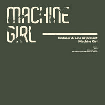 Machine Girl (w/ Line47) cover art