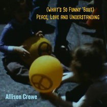 (What's so Funny 'bout) Peace, Love and Understanding cover art