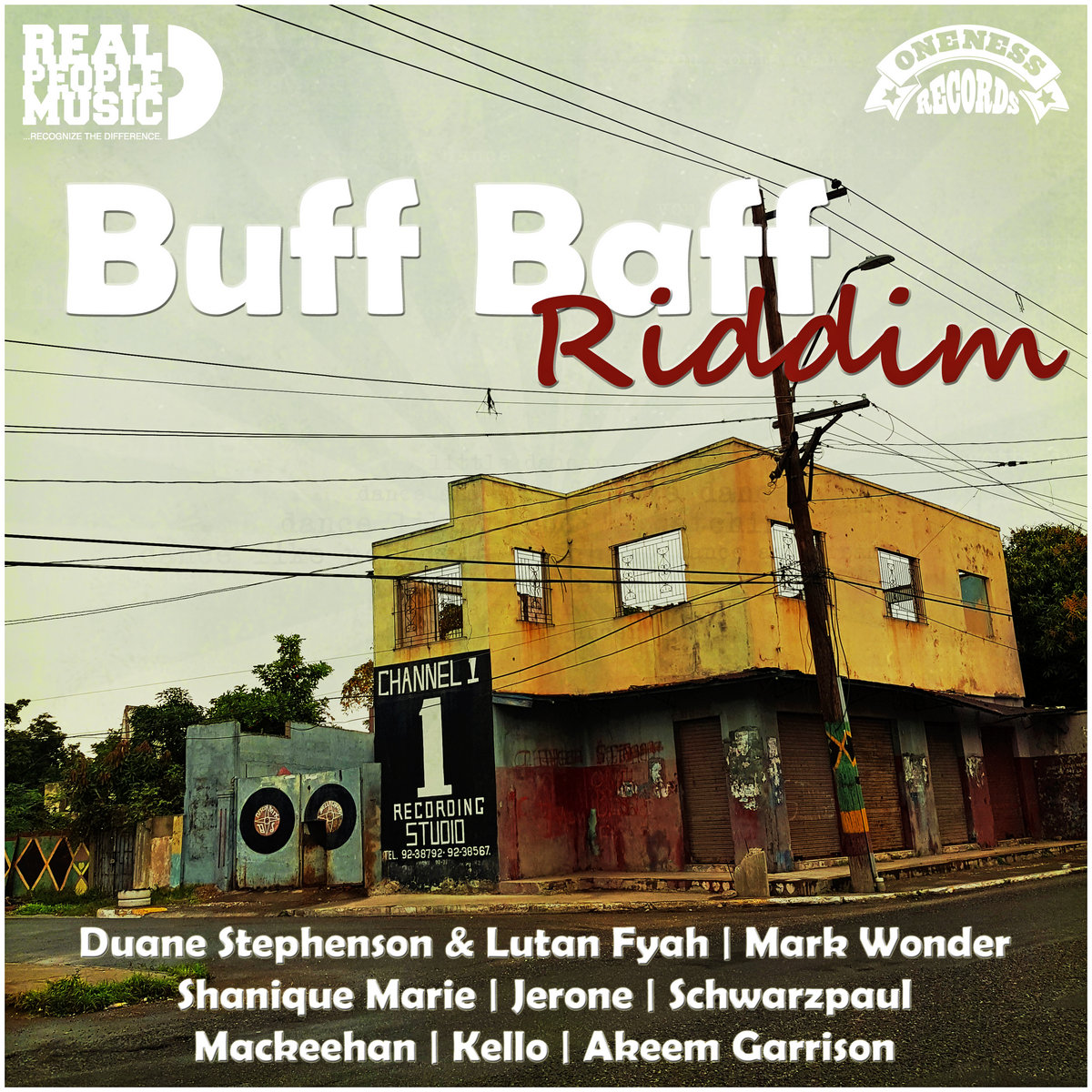 Buff Baff Riddim (Real People Music Presents) | Oneness-Records