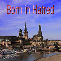 Born in Hatred cover art