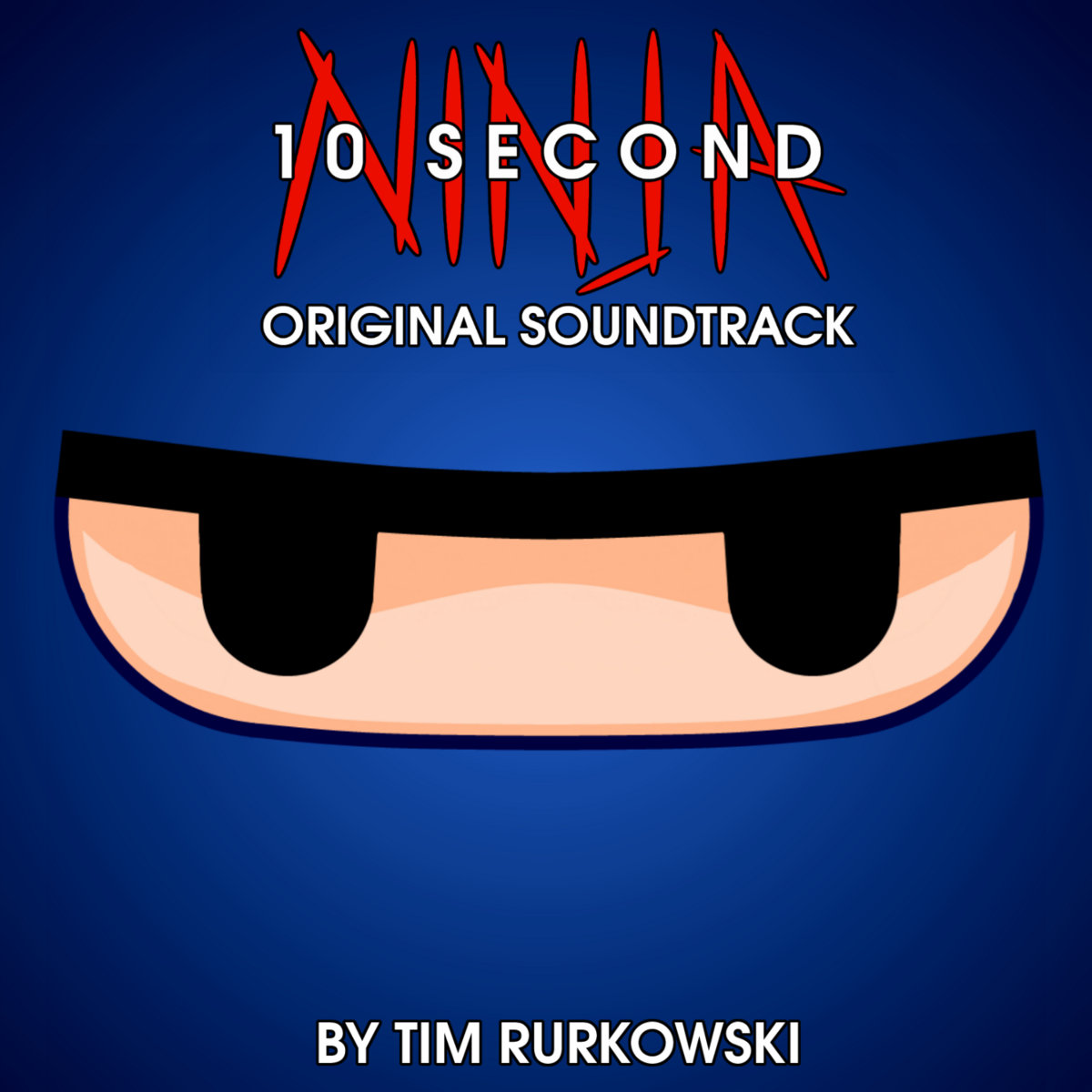 10 Second Ninja OST | Tim Rurkowski