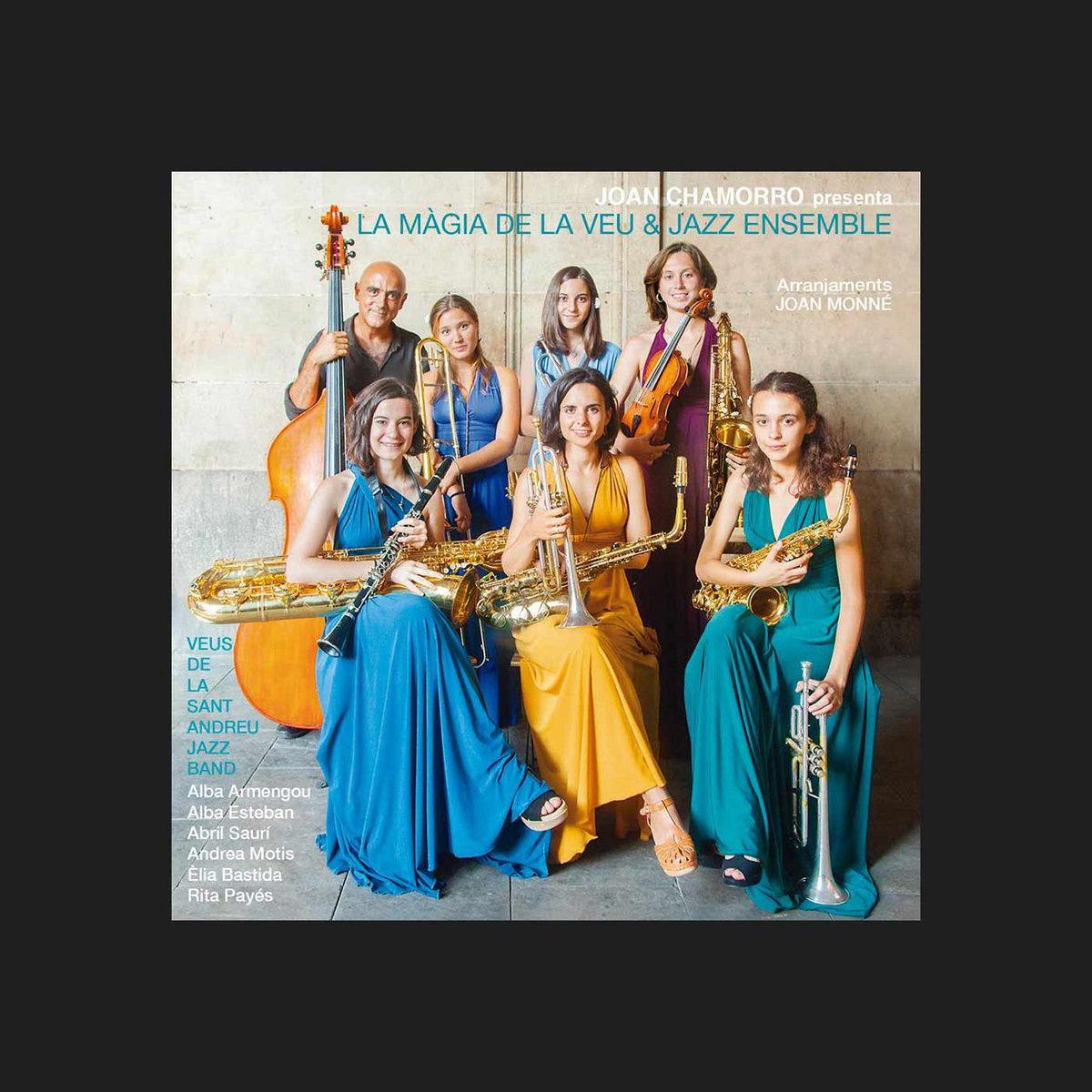 La Magia de la Veu & Jazz Ensemble | Sant Andreu Jazz Band