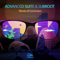 Advanced Suite & SubRoot - Waves Of Conclusion cover art