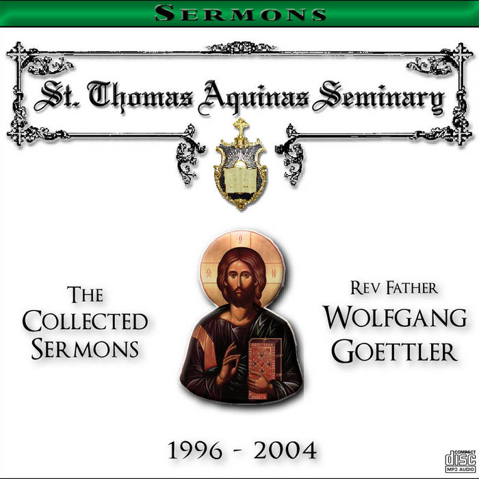 Sermon Feed My Sheep: Collected Sermons Of Rev. Fr. Wolfgang Goettler (1996