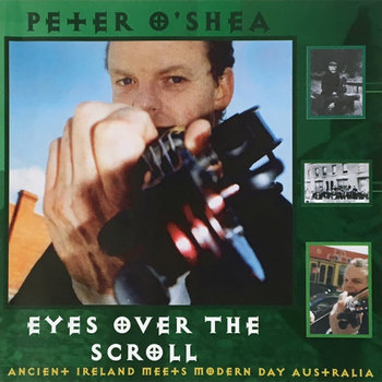 Eyes Over the Scroll by Peter O'Shea