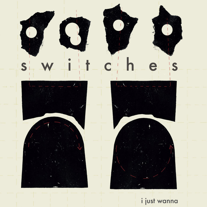 i just wanna   SWITCHES