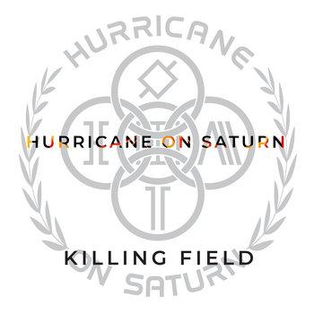 Killing Field by Hurricane On Saturn