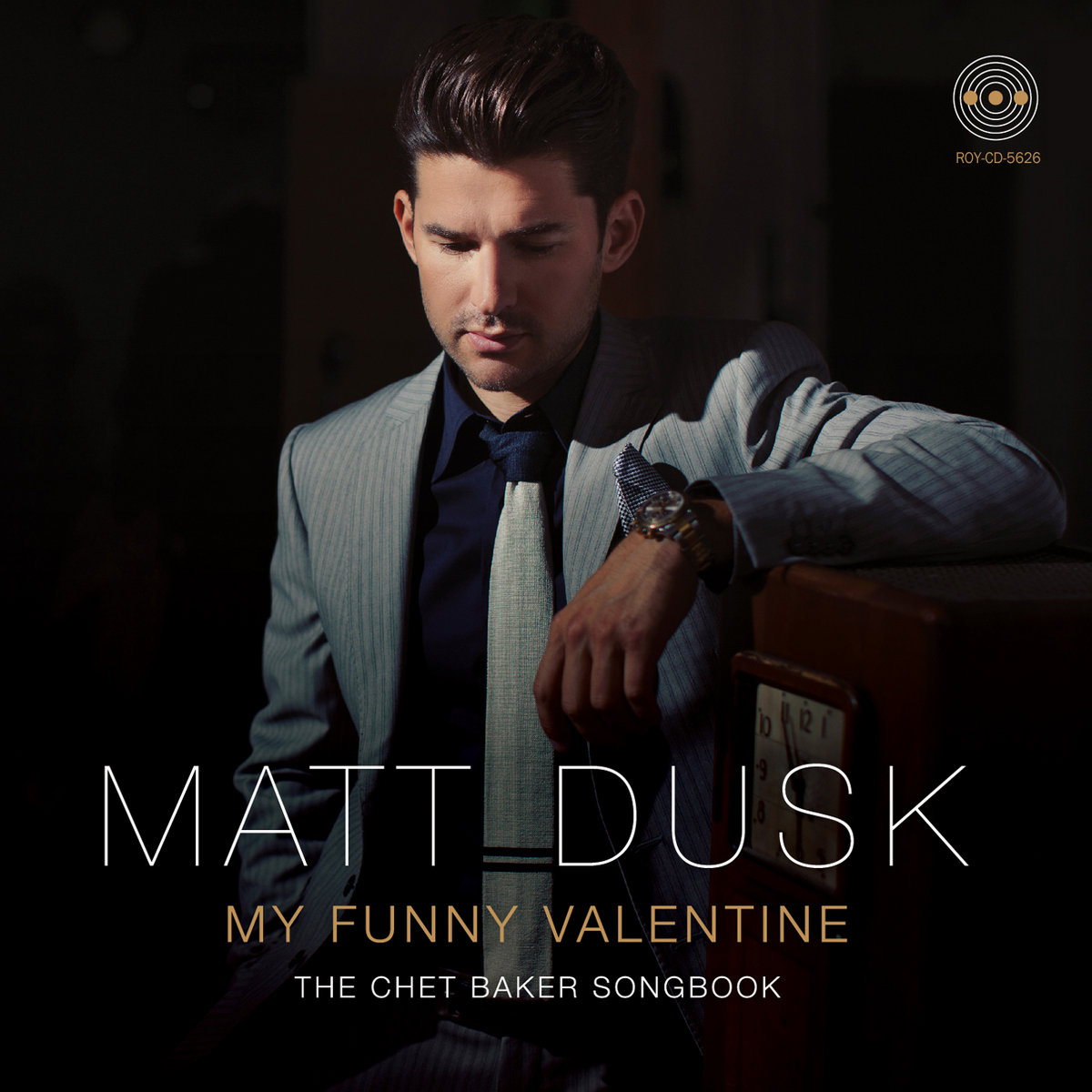 From My Funny Valentine: The Chet Baker Songbook By Matt Dusk