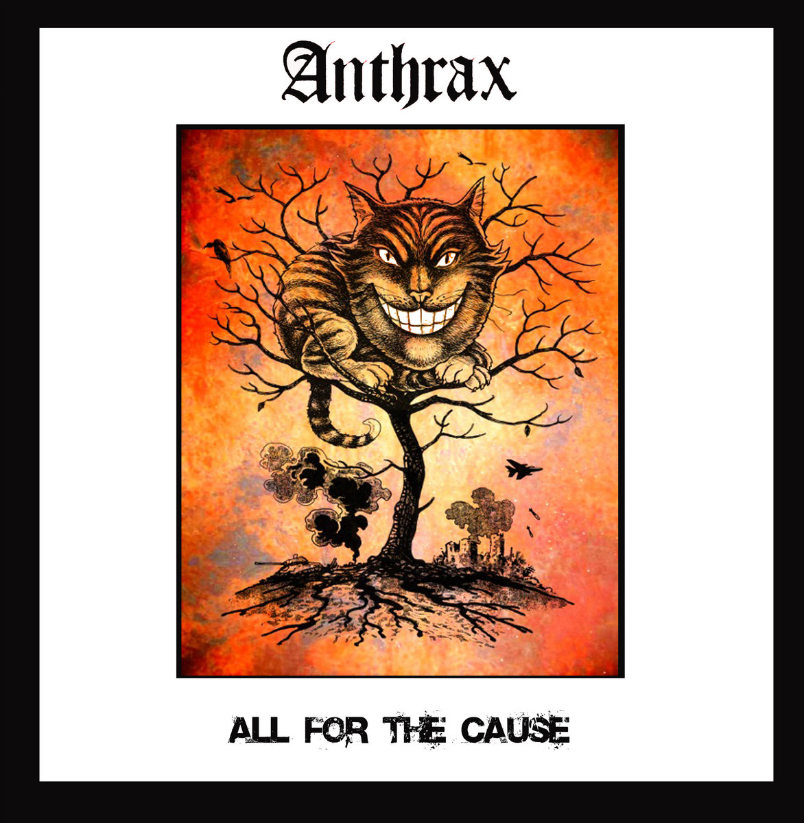 ALL FOR THE CAUSE | anthrax (uk)