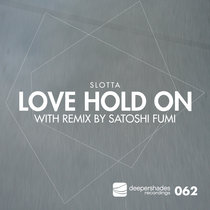 Love Hold On (incl. Satoshi Fumi Remix) cover art