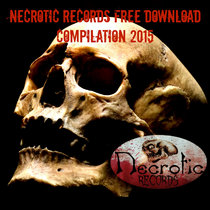 Necrotic Free download compilation 2015 cover art
