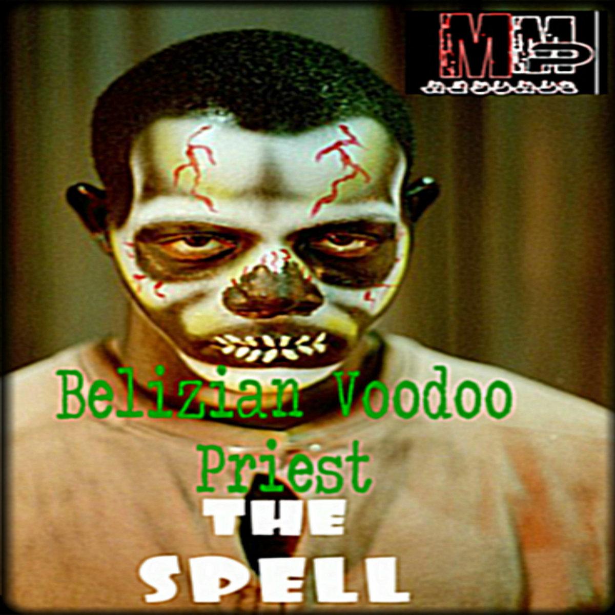 Belizian Voodoo Priest EP | Miggedy Entertainment
