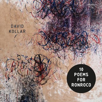 10 Poems for Ronroco by David Kollar ft. Erik Truffaz