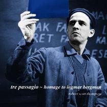 Tre Passagio - Homage to Ingmar Bergman cover art
