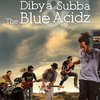 Dibya Subba & The BlueAcidz