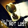 I'm Not Lost Cover Art