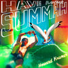 Have Anothah Summah Cover Art