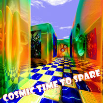 Cosmic Time to Spare cover art