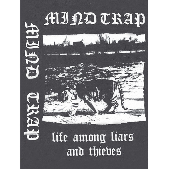 MIND TRAP – Life Among Liars And Thieves