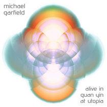 Alive in Guan Yin at Utopia cover art