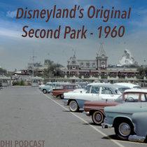 Disneyland's Original Second Park -1960 cover art