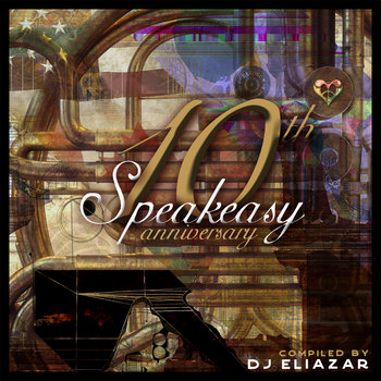 Speakeasy - 10 Years of Swinging on the Other Side of the Pond by Speakeasy Electro Swing