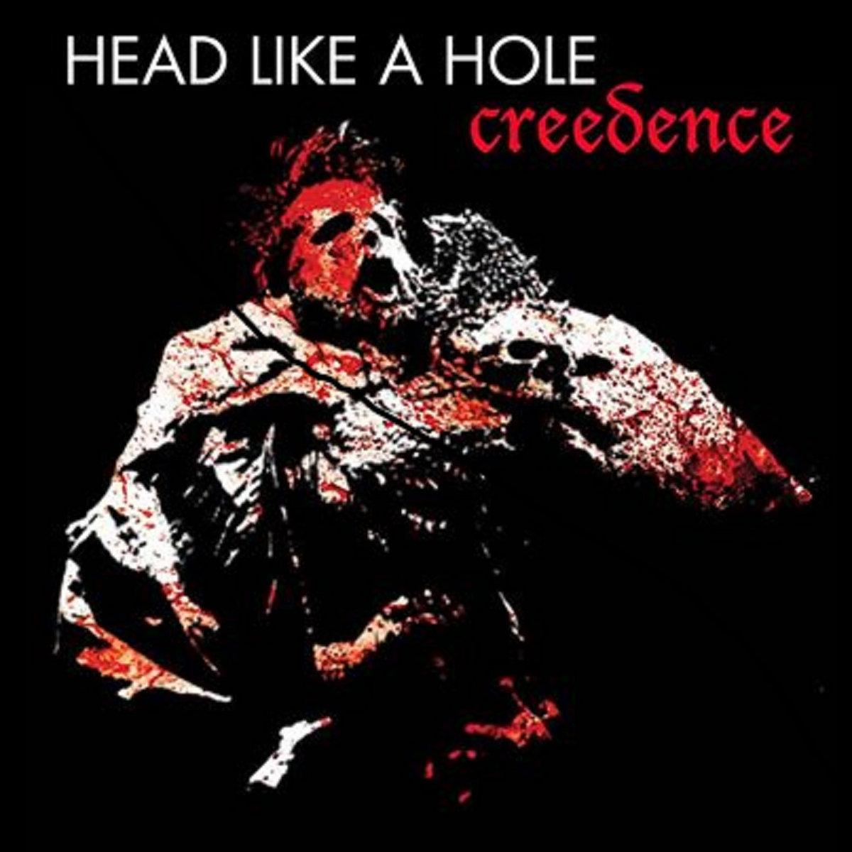 Creedence by Head Like a Hole