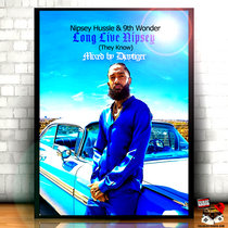 Nipsey Hussle and 9th Wonder - Long Live Nipsey (They Know) cover art