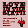 Love in the Sixth: The Soundtrack to the Enviromantic Comedy Feature Cover Art
