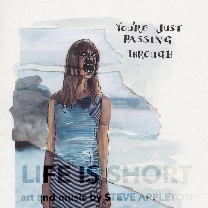 Steve Appleton – Life Is Short