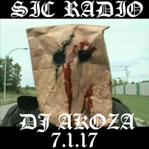 SIC RADIO (DJ AKOZA) (7/1/17) cover art