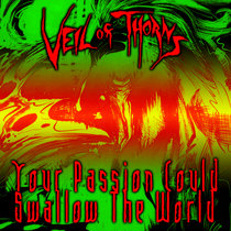 Your Passion Could Swallow The World cover art