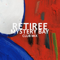 Mystery Bay (Club Mix) cover art